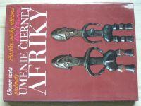 Trojanová - Umenie čiernej Afriky - Plastiky, masky, úžitkové predmety  (1976)