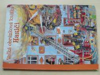 Velká obrázková knížka - Hasiči