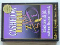 Kiosyki, Lechter - CashFlow Kvadrant - Bohatý táta radí, jak dosáhnout finanční svobody (2001)