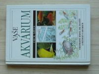 Mills - Vaše akvárium (1997) Všestranný průvodce