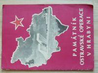 Památník Ostravské operace v Hrabyni (1980) Soubor nástěnek o výstavbě památníku
