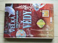 Velká encyklopedie vědy - Fyzika, chemie, biologie (Fragment 2011)