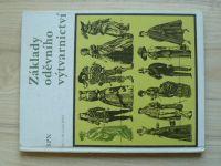 Základy oděvního výtvarnictví - Pro I. - III. ročník SPŠO (1978)