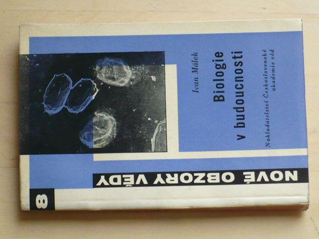 Nové obzory vědy 8 - Málek - Biologie v budoucnosti (1960)