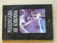 Kosatík - Poslední sázka Abe Korkorána (1992)