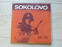 Sokolovo 1943 - 1988 - Upomínka na setkání bývalých přísl.I. československého polního praporu v SSSR