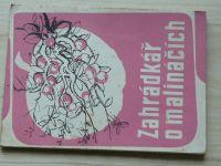 Zahrádkář o malináčích - Domov - Předmostí 1947