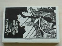 Arriános - Tažení Alexandra Velikého (1989)