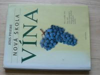 Jens Priewe - Nová škola vína - Vše o světě vína (2003)