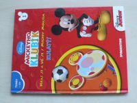 Disney - Mickeyho Klubík - Hraj si a uč se s Mickey Mousem -  Kulatý (2012)