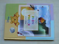 Disney - Moje první kniha Nebe s Medvídkem Pů a jeho přáteli (2007)