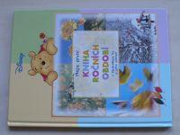 Disney - Moje první kniha Ročních období s Medvídkem Pů a jeho přáteli (2006)