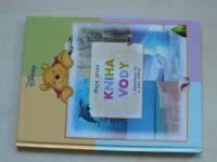 Disney - Moje první kniha Vody s Medvídkem Pů a jeho přáteli (2007)