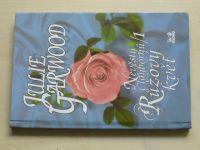Garwood - Nevěsty Claybornů - Růžový květ 1 (1999)