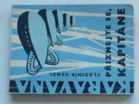 Henzl - Přiznejte se, kapitáne (1967) KARAVANA