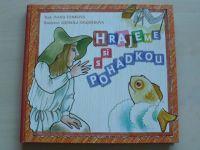 Tomková - Hrajeme si s pohádkou (2007)