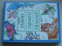 Usborne - Zázraky a tajemství v přírodě (1991)