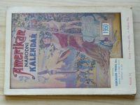 Amerikán - Národní kalendář 1950 (Geringer Chicago)