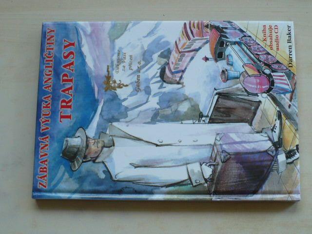 Baker - Trapasy - zábavná výuka angličtiny + CD (2004) česko - anglicky