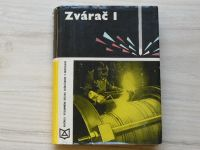 Brhlík, Hrabovec - Zvárač I (1970) slovensky - Svářeč