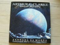 Clarke - Sněhy Olympu - Zahrada na Marsu (1995)