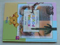 Disney - Moje první kniha Pouští s Medvídkem Pů a jeho přáteli (2007)