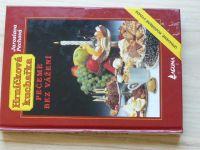 Hrníčková kuchařka - Pechová - Pečeme bez vážení (2003)
