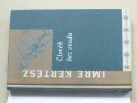 Kertész - Člověk bez osudu (2003)