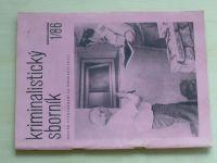 Kriminalistický sborník 1 (1986) ročník XXX.