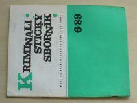 Kriminalistický sborník 6 (1989) ročník XXXIII.