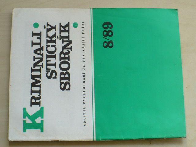 Kriminalistický sborník 8 (1989) ročník XXXIII.