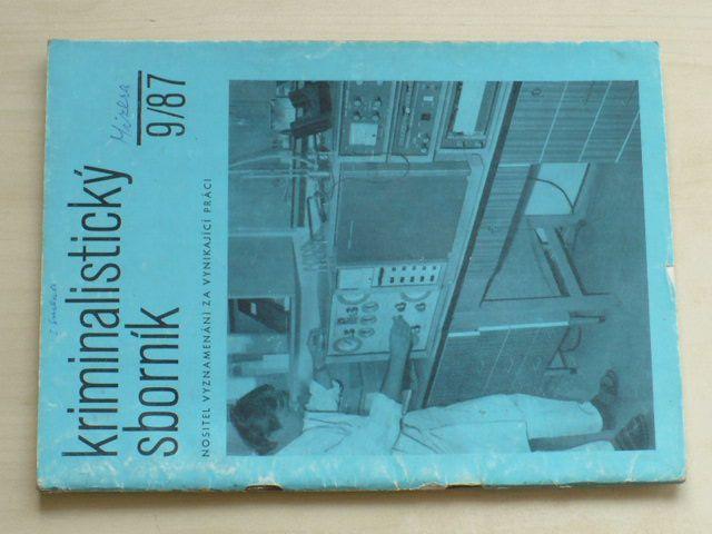 Kriminalistický sborník 9 (1987) ročník XXXI.