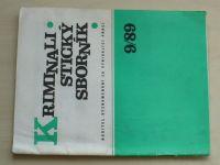 Kriminalistický sborník 9 (1989) ročník XXXIII.