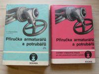 Ondrášek a kol. - Příručka armaturářů a potrubářů 1,2 (SIGMA 1967)