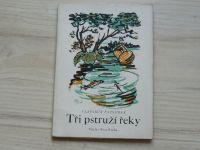Pazourek - Tři pstruží řeky (1944) il. Vojtěch Sedláček