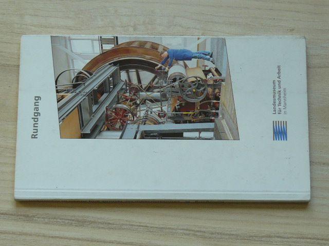 Rundgang - Landesmuseum für Technik und Arbeit in Mannheim - Muzeum techniky a práce Mannheim