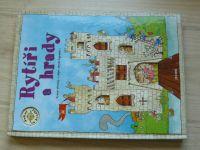 Rytíři a hrady - Vysuň stránky a objev skrytá tajemství! (2006)