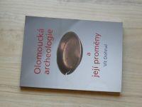 Vít Dohnal - Olomoucká archeologie a její proměny (2008)