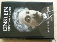 Walter Isaacson - Einstein - Jeho život a vesmír (2010)