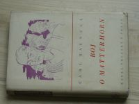 Carl Haensel - Boj o Matterhorn (1941) Román - skutečnost