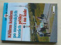 Janoška - Tipy na výlety - Křížem krážem po moravských horách pěšky i na kole (2010)