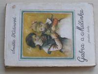 Kutinová - Gabra a Málinka 1-4 (1970) 3 knihy