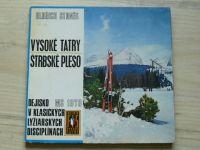 Staněk - Vysoké Tatry - Štrbské pleso (1969) slovensky