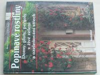 Werk, Mehl - Popínavé rostliny - Domy, ploty, pergoly v živé zeleni a ozeleňování střech (nedat.)