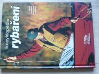 Wilson, Oglesby - Encyklopedie rybaření - Náčiní, techniky, druhy ryb, návnady (1999)