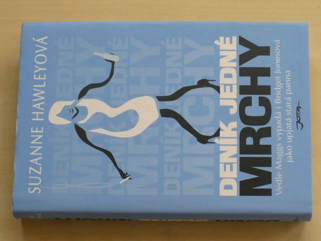 Hawleyová - Deník jedné mrchy (2006)