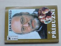 Jan Nedvěd a příbuzní (1996)