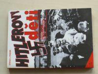 Posner - Hitlerovy děti - synové a dcery pohlavárů Třetí říše o sobě a svých otcích (1993)