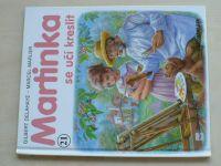 Delahaye - Martinka se učí kreslit (2001)