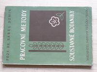 Dr. Domin - Pracovní metody soustavné botaniky (1947)